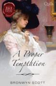 A Proper Temptation/the Earl's Forbidden Ward/Untamed Rogue, Scandalous Mistress