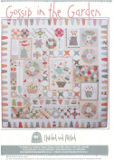 Gossip in the Garden by Anni Downs of Hatched & Patched Quilt Pattern