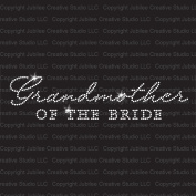 Grandmother of the Bride Iron On Rhinestone T-Shirt Transfer by Jubilee Rhinestones