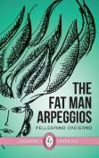The Fat Man Arpeggios