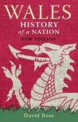 Wales History of a Nation