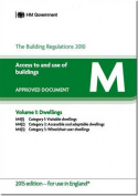 The Building Regulations 2010: Approved Document M: Access to and Use of Buildings: 2015