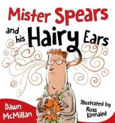 Mister Spears and His Hairy Ears