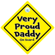 Very Proud Daddy On Board, Dad Car Sign, Daddy Car Sign, Baby On Board Sign Style, Bumper Sticker Style, Grandparents Car Sign, Baby Car Signs, Novelty Car Sign, Baby on board, Baby on Board Sign Style, Bumper Sticker Style, Grandad car sign, Grandma C ..