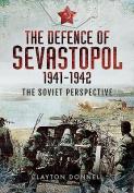 The Defence of Sevastopol 1941-1942