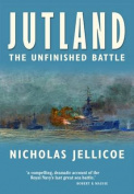 Jutland: The Unfinished Battle