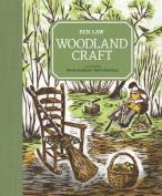 Woodland Craft