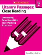 Literary Passages: Close Reading: Grade 2