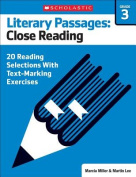 Literary Passages: Close Reading: Grade 3