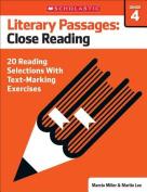 Literary Passages: Close Reading: Grade 4