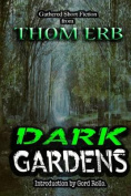 Dark Gardens