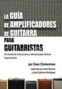 La Guia de Amplificadores de Guitarra Para Guitarristas [Spanish]