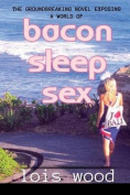 Bacon Sleep Sex