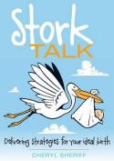 Stork Talk