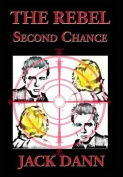 The Rebel: Second Chance