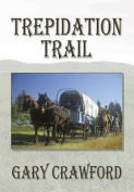 Trepideation Trail