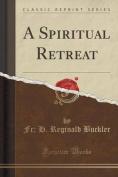 A Spiritual Retreat