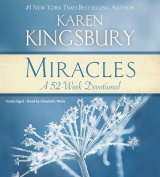 Miracles: A 52-Week Devotional [Audio]