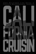 Gas Mileage Log Book & Vehicle Maintenance Tracker  : California Cruisin