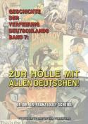 Geschichte Der Verfemung Deutschlands, Band 7 [GER]