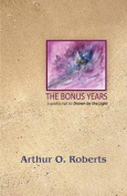 The Bonus Years