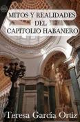 Mitos y Realidades del Capitolio Habanero [Spanish]