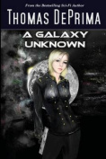 A Galaxy Unknown