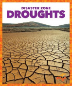 Droughts (Disaster Zone)