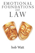 Emotional Foundations of Law