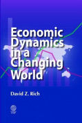 Economic Dynamics in a Changing World