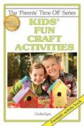 Kids' Fun Craft Activities