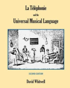 La Telephonie and the Universal Musical Language