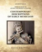 Contemporary Descriptions of Early Musicians