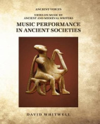 Music Performance in Ancient Societies