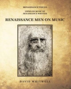 Renaissance Men on Music