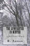 The Gunfighter in Winter