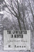 The Gunfighter in Winter