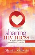 Sharing My Mess