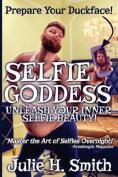 Selfie Goddess