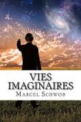Vies Imaginaires [FRE]