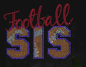 Football Sis Stitches Rhinestone Transfer Iron On
