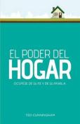 El Poder del Hogar [Spanish]