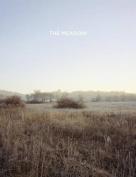 Barbara Bosworth & Margot Anne Kelley - The Meadow
