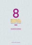 8 Bengal Masters