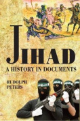 Jihad: A History in Documents