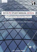 ACCA P2 Corporate Reporting (Int and UK) Study Manual Text
