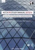 ACCA P4 Advanced Financial Management Study Manual Text