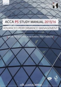 ACCA P5 Advanced Performance Management Study Manual Text