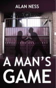 A Man's Game
