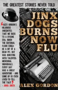 Jinx Dogs Burns Now Flu